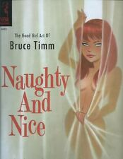 NAUGHTY AND NICE: THE GOOD GIRL ART OF BRUCE TIMM softcover