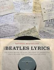 The Beatles Lyrics : The Stories Behind the Music, Including the Handwritten...