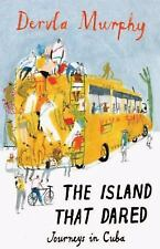 The Island That Dared: Journeys in Cuba-ExLibrary