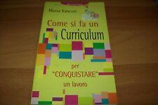 MARIA VASCON-COME SI FA UN CURRICULUM PER CONQUISTARE LAVORO-DEMETRA 2000 1aE!!