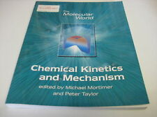 Chemical Kinetics and Mechanism (Molecular World) by M. Mortimer ~N19x