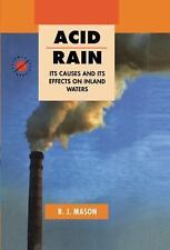 Acid Rain: Its Causes and its Effects on Inland Waters (Science, Techn-ExLibrary