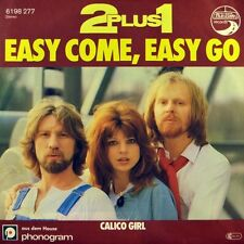 "7"" 2 PLUS 1 Easy Come Easy Go DWA PLUS JEDEN ZWEI + EINS AUTOBAHN 1979 like NEW!"