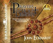 Prayers That Rout Demons : Prayers for Defeating Demons and Overthrowing the...