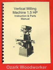 1.5HP Vertical Mill Manual-Jet, Enco, Grizzly, MSC, Asian 0001