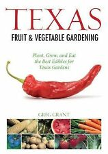 Greg Grant - Texas Fruit And Vegetable Gard (2012) - Used - Trade Paper (Pa