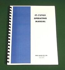 Yaesu FT-757GX Instruction Manual - Premium Card Stock Covers & 28 LB Paper!