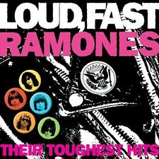 Ramones Loud, Fast Ramones: Their Toughest Hits CD ***NEW*** Sealed