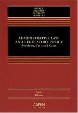 Administrative Law and Regulatory Policy: Problems, Text, and Cases by Breyer,