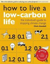 How to Live a Low-Carbon Life: The Individual's Guide to Stopping Climate Change