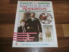 Königliche Romanzen  8 -- ZAR NIKOLAUS und ZZARIN ALEXANDRA