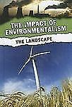 The Landscape (The Impact of Environmentalism)