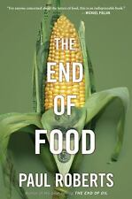 The End of Food by Roberts, Paul