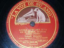 VIOLIN 78 rpm RECORD VsA YEHUDI MENUHIN Romanza Andaluza SARASATE Danza BRAHMS