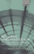 Resisting Marginalization: Unemployment Experience and Social Policy i-ExLibrary