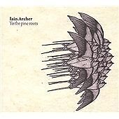 Iain Archer - To the Pine Roots ( black records)