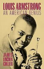 Louis Armstrong: An American Genius Collier, James Lincoln Paperback