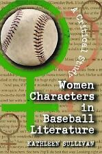 Women Characters In Baseball Literature: A Critical Study