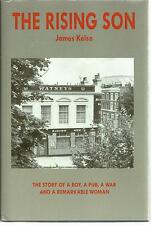 The Rising Son: The Story of a Boy, a Chelsea Pub, a War & a Remarkable Woman