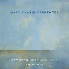 Between Here & Gone - Mary-Chapin Carpenter (2009, CD NEUF)
