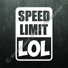 Speed Limit LOL Funny Bumper Sticker Vinyl Decal Muscle Car JDM Sticker For Vtec