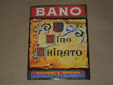 PUBBLICITA' ETICHETTA-VINO CHINATO-BANO-ORIGINALE ANNI '60/70-BALLARINO/NOSENZO
