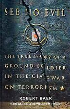 See No Evil: The True Story of a Ground Soldier in the CIA's War on Te-ExLibrary