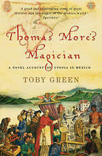 Thomas More's Magician: A Novel Account of Utopia in Mexico (Phoenix Paperback S