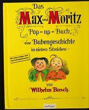 Das Max und Moritz Pop Up Buch - Wilhelm Busch - Zieh & Klapp Elemente
