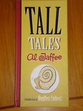 TALL TALES AL JAFFEE STEPHEN COLBERT HB GN