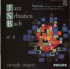 45TRS VINYL 7''/ FRENCH EP SWINGLE SINGERS / JAZZ SEBASTIEN BACH N°1