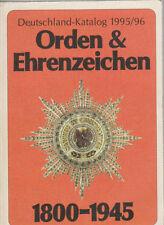 Deutschland-Katalog 1995/96 Orden & Ehrenzeichen 1800 - 1945