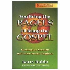 You Bring the Bagels, I'll Bring the Gospel : Sharing the Messiah with Your...