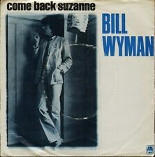 "BILL WYMAN come back suzanne AMS 8170 near mint disc 7"" PS EX/VG rolling stones"