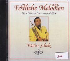 Walter Scholz + Festliche Melodien + Die 18 schönsten Instrumental Hits + NEU +