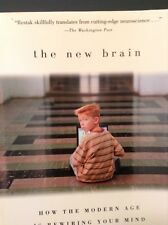 The New Brain : How the Modern Age Is Rewiring Your Mind by Richard Restak  225
