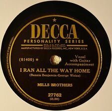 Mills Brothers I Ran All the Way Home 78 NM Plays Nicely Got Her Off My Hands