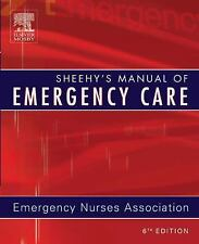 Sheehy's Manual Of Emergency Care by Ena / Emergency Nurses Association