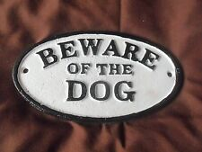 Heavy Cast Iron Oval Sign Beware of The Dog Vintage Looking Brand NEW Rustic