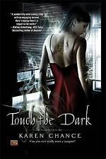Touch in the Dark Cassandra Palmer Series 1, By Chance, Karen,in Used but Accept