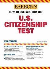 How to Prepare for the U.S. Citizenship Test (Barron's How to Prepare -ExLibrary