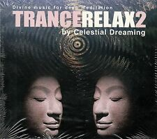 TRANCE RELAX 2 - BY CELESTIAL DREAMING / CD - NEU