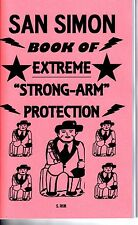 "SAN SIMON BOOK OF EXTREME ""STRONG ARM"" PROTECTION S. Rob black magic folk saint"