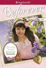 The Lilac Tunnel: My Journey with Samantha (American Girl Beforever Jo-ExLibrary