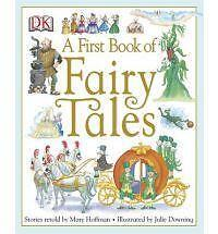 A FIRST BOOK OF FAIRY TALES. A collection of 14 classics in this hardback book.