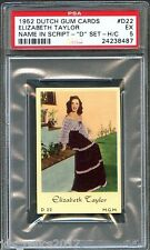 "1952 Dutch Gum Card ""D"" Script #D22 ELIZABETH TAYLOR A Place In The Sun PSA 5"