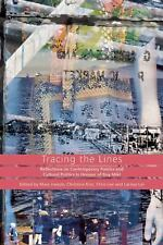 Tracing the Lines : Reflections on Contemporary Poetics and Cultural Politics...