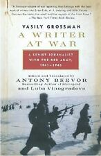 A Writer at War: A Soviet Journalist with the Red Army, 1941-1945 Grossman, Vas