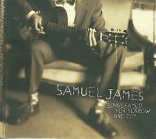 Songs Famed For Sorrow & Joy by Samuel James