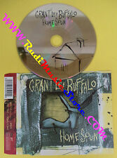 CD Singolo Grant Lee Buffalo Homespun 850 599-2 LASCD 55 UK 99 no lp mc vhs(S13)